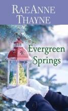 Thayne, Rae Anne Evergreen Springs