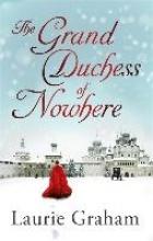 Graham, Laurie Grand Duchess of Nowhere