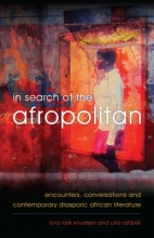 Knudsen, Eva Rask,   Rahbek, Ulla In Search of the Afropolitan