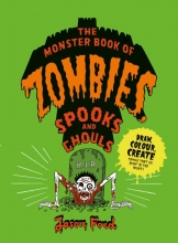 Ford The Monster Book of Zombies, Spooks and Ghouls
