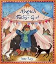 Ray, Jane Ahmed and the Feather Girl