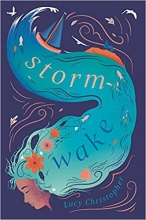 Lucy  Christopher Storm Wake