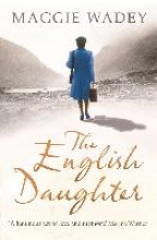 Wadey, Maggie The English Daughter