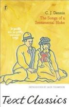 Dennis, C. J. The Songs of a Sentimental Bloke