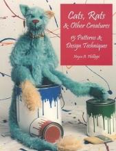 Neysa A. Phillippi Cats, Rats & Other Creatures