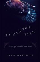 Margulis, Lynn Luminous Fish