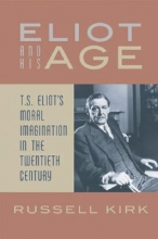 Kirk, Russell Eliot and His Age
