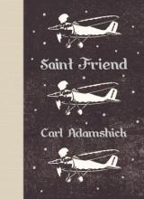 Adamshick, Carl Saint Friend