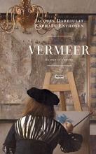 Raphaël  Enthoven, Jacques  Darriulat Vermeer