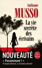 Guillaume Musso La vie secrète des écrivains
