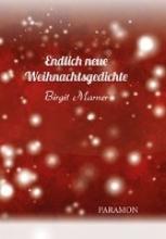 Marner, Birgit Endlich neue Weihnachtsgedichte