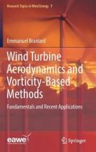 Branlard, Emmanuel Wind Turbine Aerodynamics and Vorticity-Based Methods