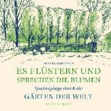 Hoffmann, Renate,   Hoffmann, Peter Es flüstern und sprechen die Blumen