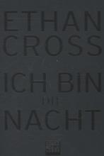 Cross, Ethan Ich bin die Nacht