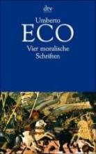 Eco, Umberto Vier moralische Schriften