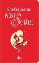 Shakespeare, William Shakespeares Wort-Schtze