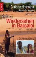 Hofmann, Corinne Wiedersehen in Barsaloi