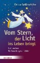 Spilling-Nöker, Christa Vom Stern, der Licht ins Leben bringt