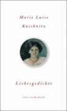 Kaschnitz, Marie Luise Liebesgedichte