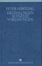Härtling, Peter Erzählungen, Aufsätze und Vorlesungen