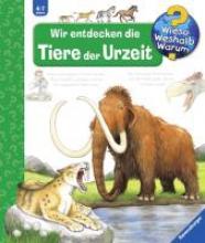 Mennen, Patricia Wir entdecken die Tiere der Urzeit