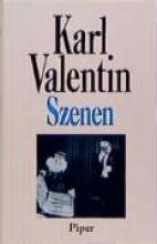 Valentin, Karl Szenen