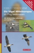 Fiedler, Wolfgang Die Vögel Mitteleuropas im Flug bestimmen
