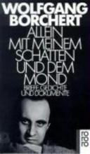 Borchert, Wolfgang Allein mit meinem Schatten und dem Mond