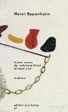 Oppenheim, Meret Husch, husch, der schönste Vokal entleert sich