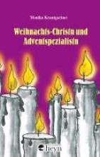Krautgartner, Monika Weihnachts-Christn und Adventspezialistn