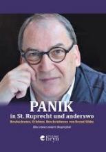Sibitz, Bernd Panik in St. Ruprecht und anderswo