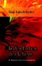 Kuhn-Schädler, Hans In den Farben des Lebens