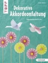 Täubner, Armin Dekorative Akkordeonfaltung (kreativ.kompakt.)