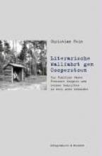 Hein, Christian Literarische Wallfahrt gen Cooperstown