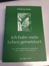 Weber, Wolfgang Ich habe mein Leben gemeistert