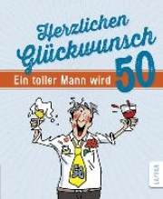 Butschkow, Peter Herzlichen Gl�ckwunsch - Ein toller Mann wird 50