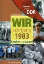 Timmermann, Till Geboren in der DDR. Wir vom Jahrgang  1983 Kindheit und Jugend