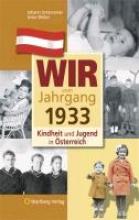 Weber, Anke Kindheit und Jugend in Österreich: Wir vom Jahrgang 1933