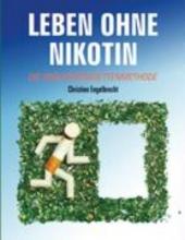 Engelbrecht, Christine Leben ohne Nikotin