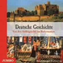 Deick, Christian Deutsche Geschichte. Von den Anfängen bis zur Reformation.