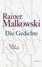 Malkowski, Rainer Die Gedichte