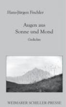 Fischler, Jürgen Augen aus Sonne und Mond
