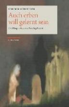 Achleitner, Gertrud Auch erben will gelernt sein