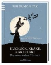 Dumon Tak, Bibi Kuckuck, Krake, Kakerlake