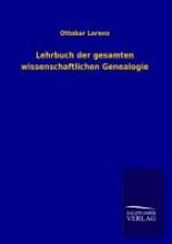 Lorenz, Ottokar Lehrbuch der gesamten wissenschaftlichen Genealogie
