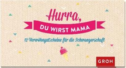 Gutscheinbuch Hurra, du wirst Mama