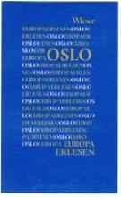 Europa Erlesen. Oslo