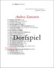 Zanzotto, Andrea Dorfspiel