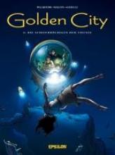 Pecqueur, Daniel Golden City 08. Die Schiffbrüchigen der Tiefsee