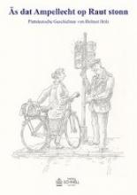 Holz, Helmut s dat Ampellech op Raut stonn